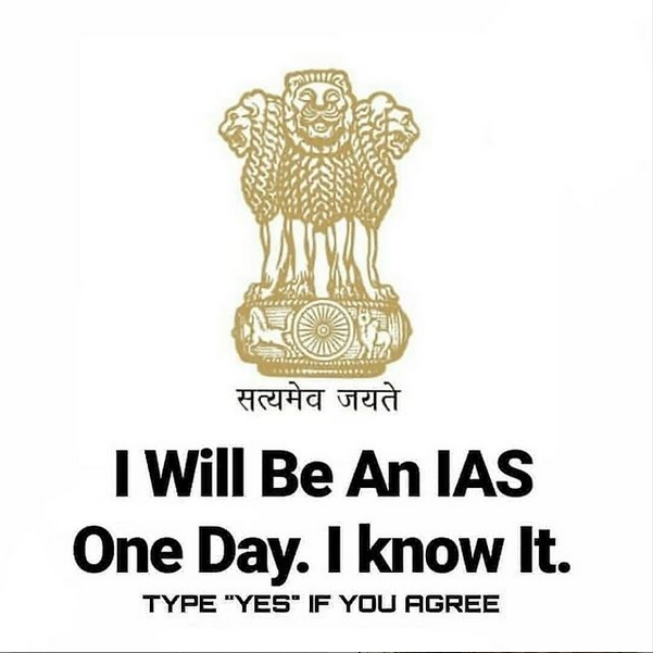 one day i will be an ias officer